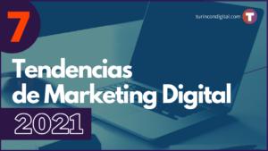 Tendencias de marketing digital en 2021 imprescindibles de conocer